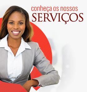 Conhe&ccidil;a os nossos Servi&ccidil;os